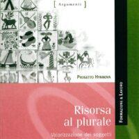 Collana Hynnova L 13 Risorse al plurale: valorizzazione dei soggetti nella formazione e accompagnamento al lavoro