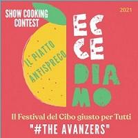 """I edizione EcceDiamo cooking contest """"#The avanzers: il piatto antispreco"""""""
